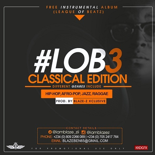 FREE BEAT ALBUM: Blaze-Z - League Of Beatz Classical Edition