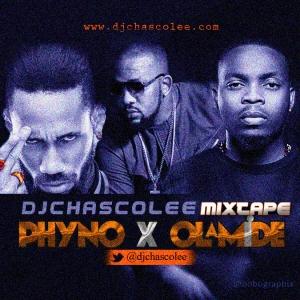 DJ MIX: DJ Chascolee - Olamide vs Phyno Mix - ConfirmGist com ng