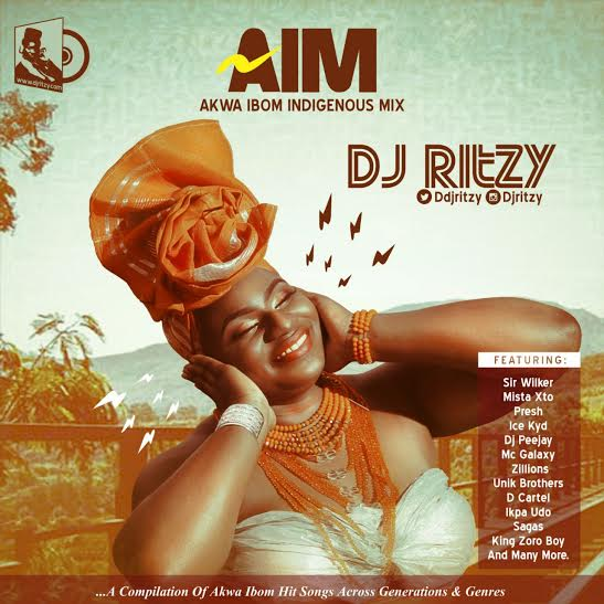 DJ MIX: DJ Ritzy - AIM (Akwa Ibom Indigenous Mixtape)   @DdjRitzy