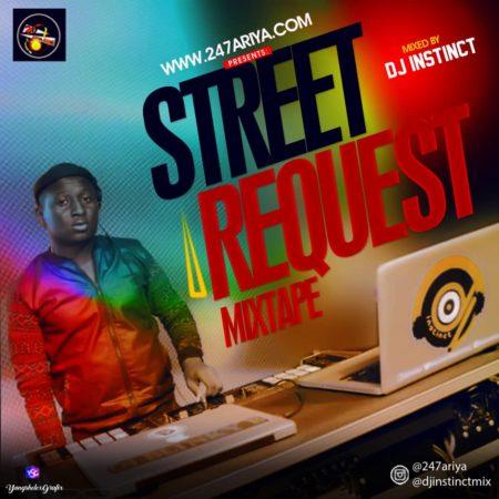 DJ MIX: DJ INSTINCT X 247ARIYA - STREET REQUEST MIX