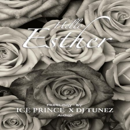 MUSIC: Ice Prince ft  DJ Tunez - Hello Esther - ConfirmGist