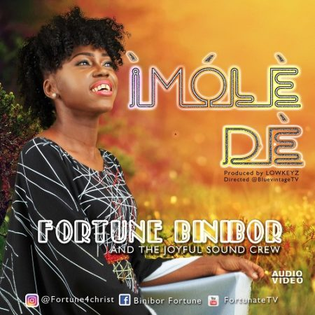 AUDIO+VIDEO: Fortune - Imole De ft  Kayode - ConfirmGist com ng