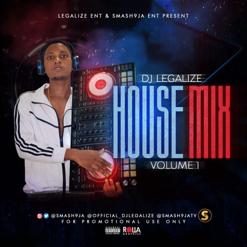 DJ MIX: Dj Legalize - House Mix - ConfirmGist com ng